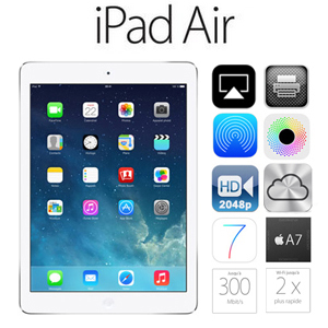 Apple iPad Air Retina - 9.7'' Capacitif - Wifi + Cellular - HDD 32 Go - Bluetooth - iOS 7 - Argent ou Gris sidéral